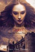 "Portada del libro ""The Darkest secret(saga The darkest parte 2)"""
