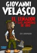 """Portada del libro """"El LeÑador Y Las Monedas De Oro"""""""