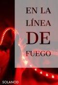 """Portada del libro """"En La LÍnea De Fuego"""""""