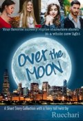 "Book cover ""Over the Moon"""