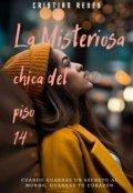 """Portada del libro """"La Misteriosa Chica Del Piso 14 - Finalizado"""""""