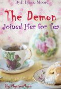 "Book cover ""The Demon Joined Her for Tea"""