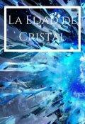 """Portada del libro """"La Edad de Cristal"""""""