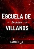 """Portada del libro """"Escuela de Villanos: Los inicios"""""""