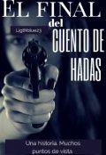 """Portada del libro """"El Final Del Cuento De Hadas"""""""