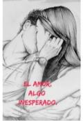 """Portada del libro """"El Amor, Algo Inesperado"""""""