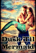 "Book cover ""Dusk 'til Mermaid"""