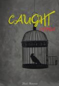 "Portada del libro ""Caught"""