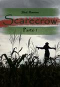 """Portada del libro """"Scarecrow: Parte 1"""""""