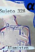 """Portada del libro """"Sujeto 328"""""""