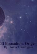 """Portada del libro """"El Escuadrón: Origen"""""""