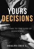 """Portada del libro """"Yours Decisions"""""""