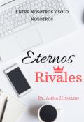 """Portada del libro """"Eternos Rivales """""""