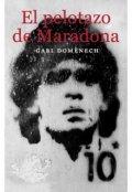 "Portada del libro ""El pelotazo de Maradona"""