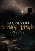 """Portada del libro """"Salvando Nunca Jamás"""""""