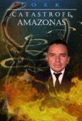 """Portada del libro """"Catastrofe Amazonas"""""""