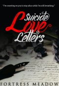 "Book cover ""Suicide Love Letters"""
