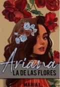 """Portada del libro """"Ariana, La De Las Flores"""""""