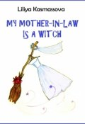 "Book cover ""My Mother-In-Law Is a Witch (short story)"""