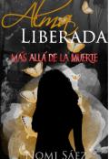 """Portada del libro """"Alma Liberada (más Allá de la Muerte 3)"""""""