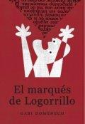 """Portada del libro """"El marqués de Logorrillo"""""""