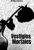 """Portada del libro """"Vestigios Mortales"""""""