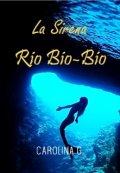 """Portada del libro """"La Sirena Río Bio-Bío (chile)"""""""