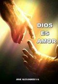 """Portada del libro """"Dios Es Amor"""""""
