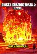 """Portada del libro """"Dioses Destructores 2"""""""