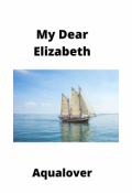 """Book cover """"My Dear Elizabeth"""""""