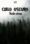 """Portada del libro """"Cielo oscuro, noche eterna [sin Editar]"""""""