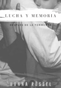 """Portada del libro """"Lucha Y Memoria: Después de la Tormenta"""""""