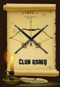 """Portada del libro """"Club Gsaeq """""""