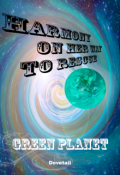 "Book cover ""Harmony On Her Way To Save Green Planet"""