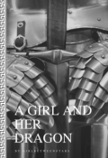 "Book cover ""A Girl and Her Dragon"""