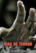 """Portada del libro """"7 Dias De Terror"""""""