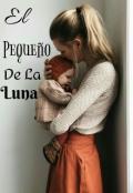 """Portada del libro """"El Pequeño De La Luna"""""""