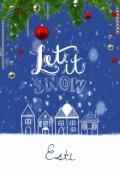 """Portada del libro """"Let It Snow"""""""
