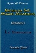 """Portada del libro """"Crónicas del Magín Milenario: Episodio 1. Segunda parte."""""""