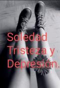 """Portada del libro """"Soledad, tristeza y depresión """""""