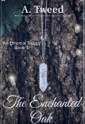 "Book cover ""The Enchanted Oak"""