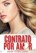"""Portada del libro """"Contrato por Amor: •libro 2"""""""