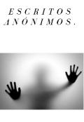 """Portada del libro """"Escritos Anónimos."""""""