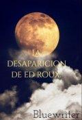 """Portada del libro """"La desaparicion de Ed Roux. Gone"""""""