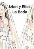 """Portada del libro """"Ángel Ciego 5. Izbet y Eliot. La Boda"""""""