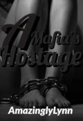 """Book cover """"A Mafia's Hostage"""""""