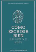"""Portada del libro """"Cómo Escribir Bien (y No Morir en el Intento)"""""""