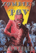 "Book cover ""Zombie's Pov"""