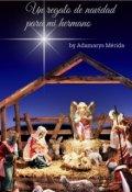 """Portada del libro """"Un Regalo De Navidad Para Mi Hermano"""""""