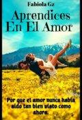 """Portada del libro """"Aprendices En El Amor"""""""